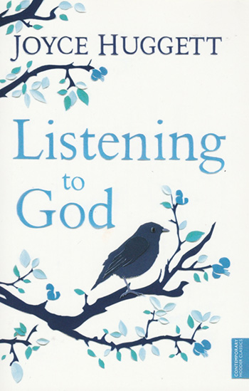 Listening to God  by Joyce Huggett